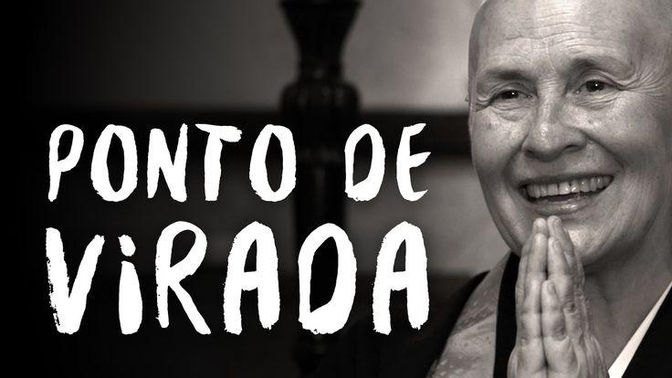 O que faz uma pessoa mudar?   Monja Coen   Zen Budismo