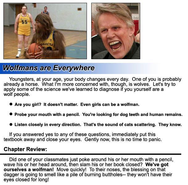 "Wolfmans are Everywhere, from ""Your 3rd-Grade Science Textbook as Written by Gary Busey"""