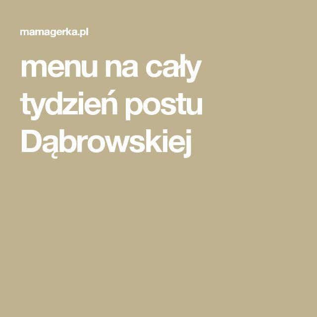 menu na cały tydzień postu Dąbrowskiej
