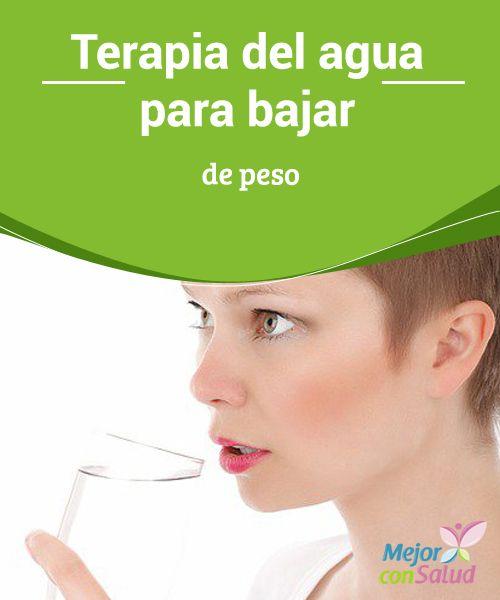 Terapia del agua para bajar de peso  El agua es imprescindible para el ser humano, ya que ayuda a hidratar el cuerpo; si no bebes una cantidad insuficiente de agua, puede hacer que te contamines con tus  propias toxinas;