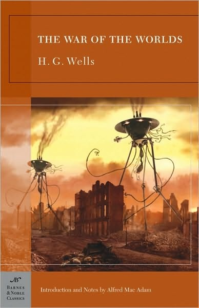 War of the Worlds by H. G. Wells. Love it.
