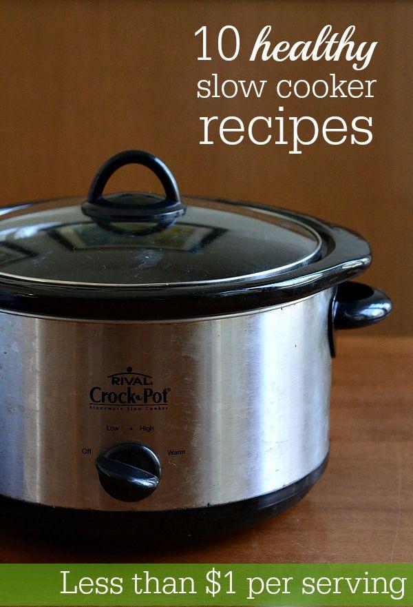these 10 healthy crock pot recipes cost less than 1 per serving