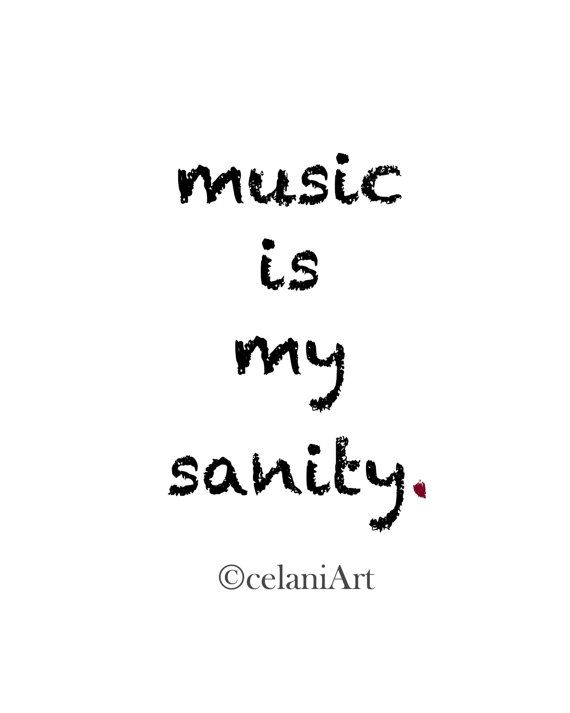 I'm able to find the rhythm of my heart when I have music.