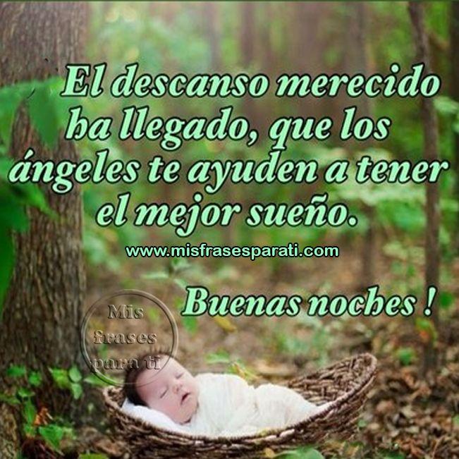 Buenas noches, que los ángeles te ayuden a tener el mejor sueño