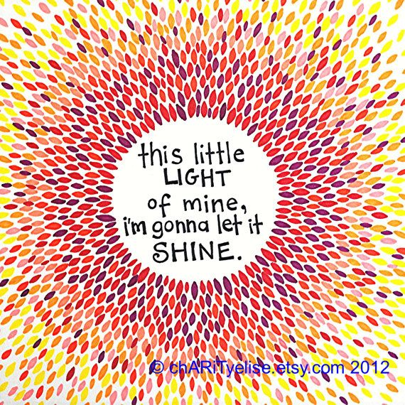 """Colorful Art Print - red, orange and yellow- """"this little light of mine, I'm gonna let it shine"""" on Etsy, $17.00"""