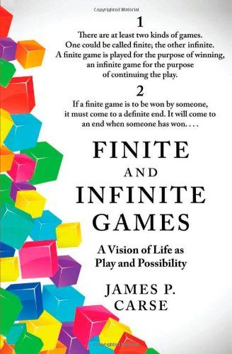 Finite and Infinite Games by James Carse http://smile.amazon.com/dp/1476731713/ref=cm_sw_r_pi_dp_ZS2iub08QMH8V