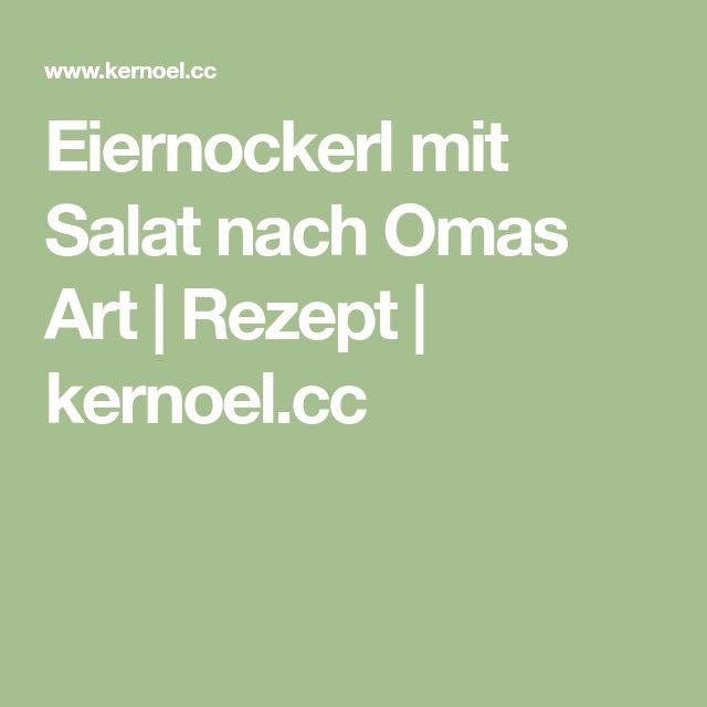Eiernockerl mit Salat nach Omas Art | Rezept | kernoel.cc
