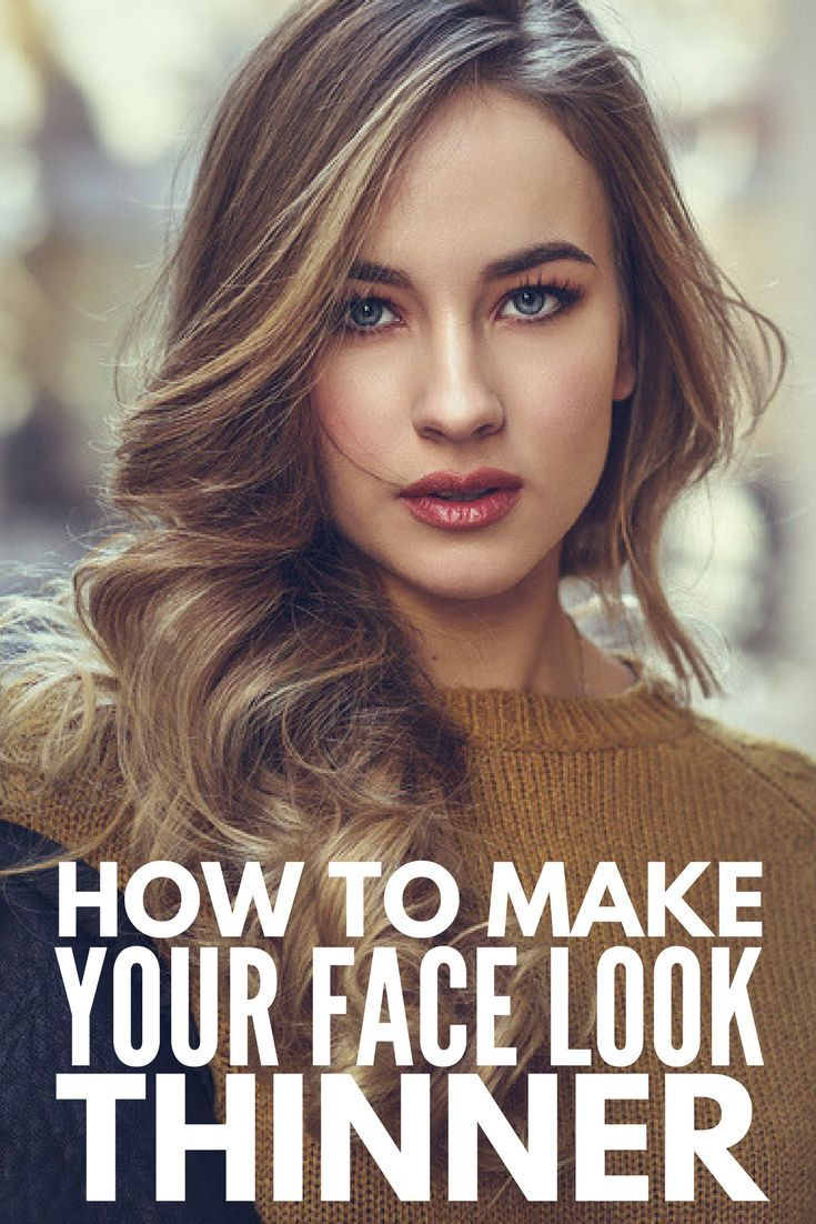 5 Beauty Tricks To Make Your Face Look Thinner Look Thinner Cool Hair Color Hair Styles