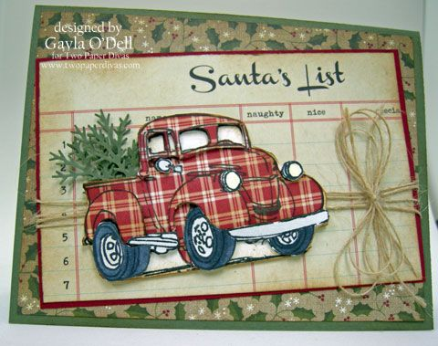 There is no doubt we have had a lot of fun with this old  Truck stamp.  On today's card,  the truck was taken  and paper pieced with fun plaid paper.  Some of the pieces have been popped up for added dimension.  The mirror, head lights, bumper and running board were also cut out but they were left …