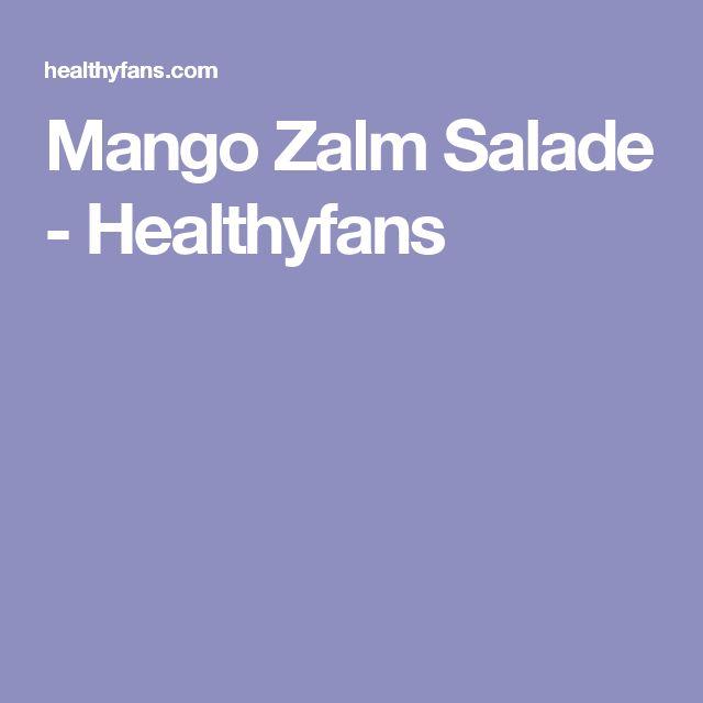 Mango Zalm Salade - Healthyfans