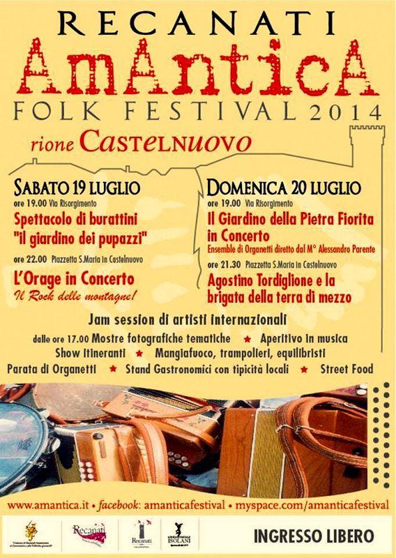 """""""AmAnticA - Folk Festival 2014"""" - Sabato 19 luglio e Domenica 20 luglio a Castelnuovo dalle ore 19:00. L'antico rione di #Recanati, vi accoglierà con tanta musica, spettacoli, mostre e tanto altro ancora..."""