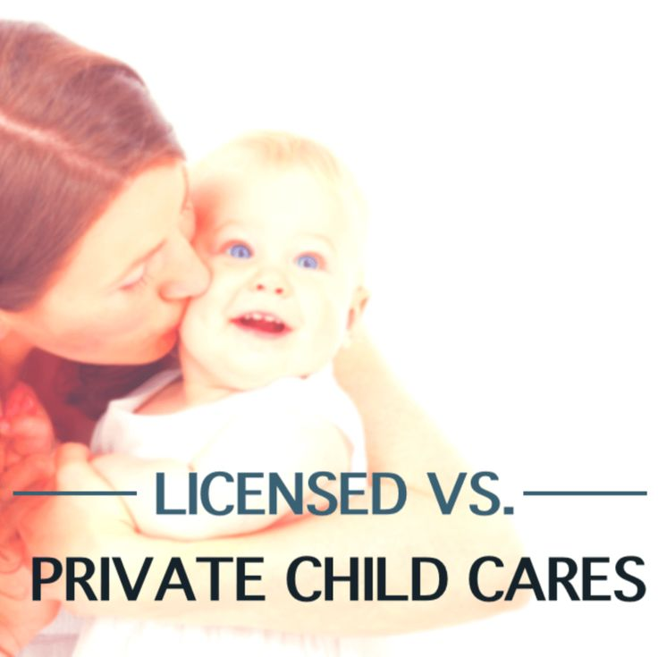 PRIVATE vs. LICENSED HOME CHILD CARES - Know the rules!