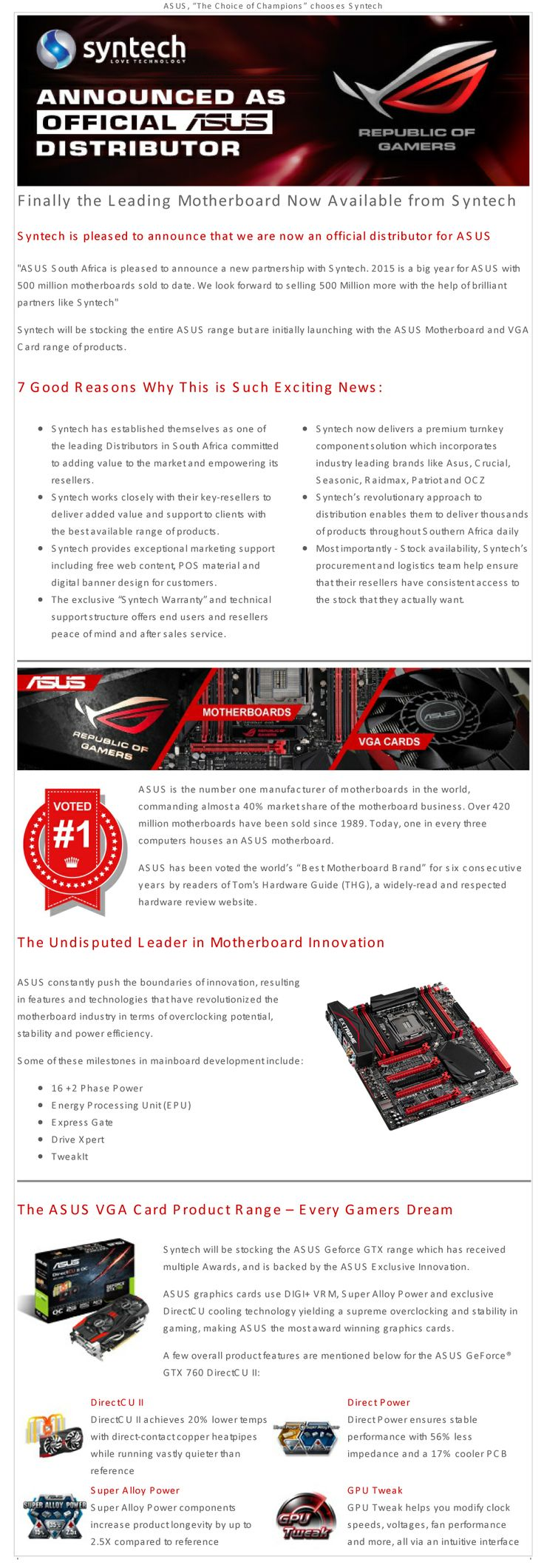 Syntech is pleased to announce that they are now an official distributor for ASUS Syntech_Announced_as_an_Asus_Distributor.jpg (950×2736)