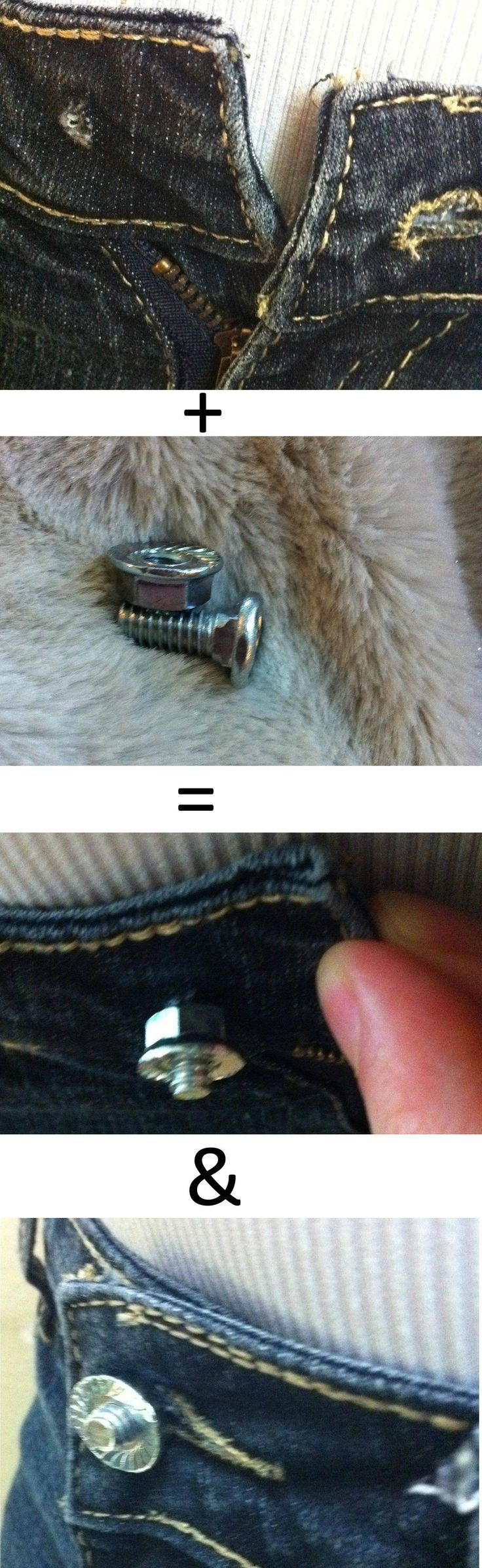 Quick and Cheap fix for a busted jean button. Why did I never think of this?! I swear sometimes Pinterest makes me feel like an idiot!