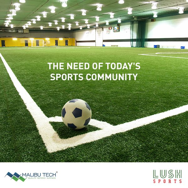 Sports Community is huge but we don't have enough natural turf play fields to nurture the talents. Hence, the need of Lush Sports Artificial Turf is for the masses who wish to give a professional route to their sport.  #MalibuTech #Sports #LushSports