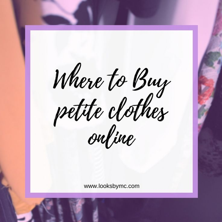 Where to Buy Petite Clothes Online