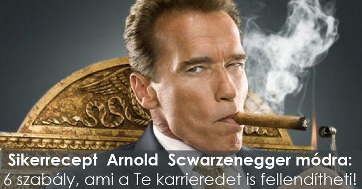 Hogyan vedd kezedbe az életed irányítását? Hogyan legyél sikeres a munkádban? Fogadd meg Arnold Schwarzenegger 6 szabályát, amivel ő elérte a sikereit.