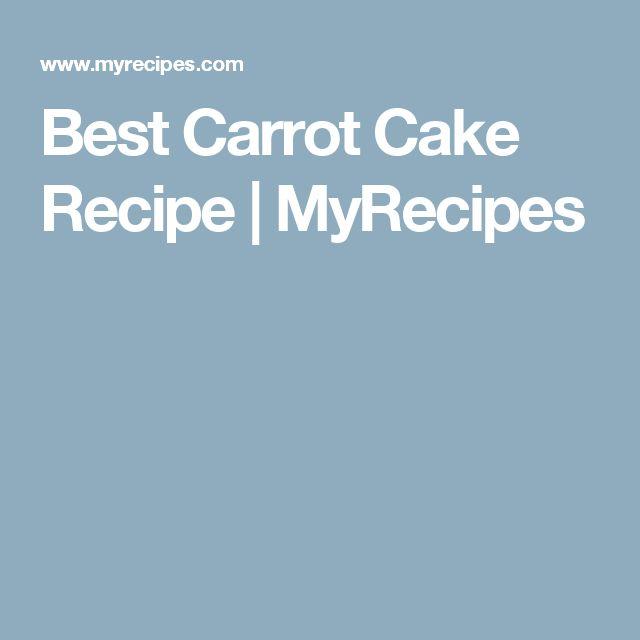 Best Carrot Cake Recipe | MyRecipes