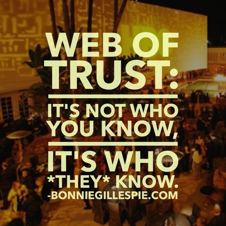 """Web of trust: it's not who you know, it's who *they* know. Hit http://bonniegillespie.com for FREE inspiration and guidance on bringing more joy to your creative career from the author of """"Self-Management for Actors,"""" Bonnie Gillespie!"""