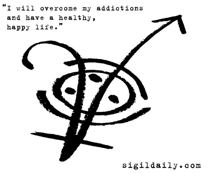 """""""I will overcome my addictions and have a happy, healthy life."""""""