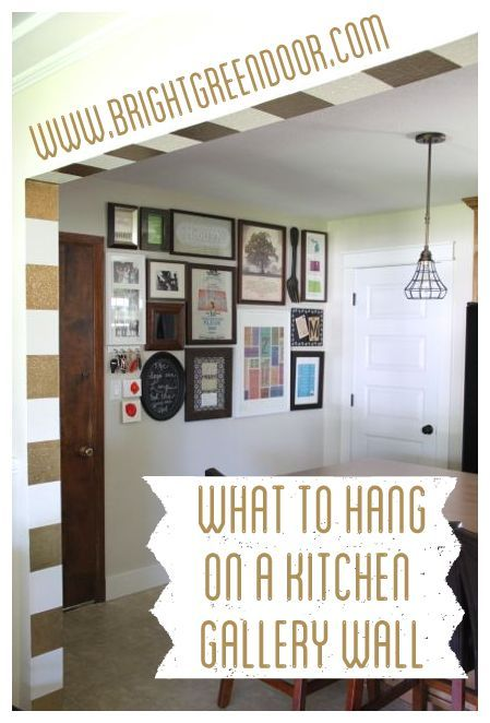 What to Hang on a Kitchen Gallery Wall www.BrightGreenDoor.com