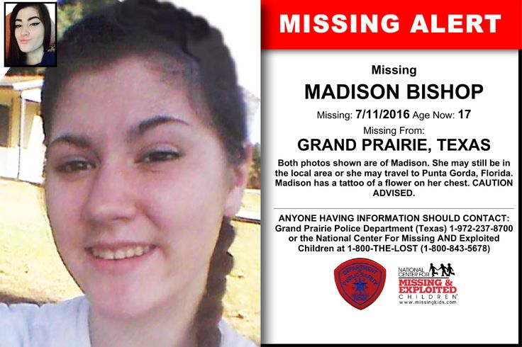MADISON BISHOP, Age Now: 17, Missing: 07/11/2016. Missing From GRAND PRAIRIE, TX. ANYONE HAVING INFORMATION SHOULD CONTACT: Grand Prairie Police Department (Texas) 1-972-237-8700.