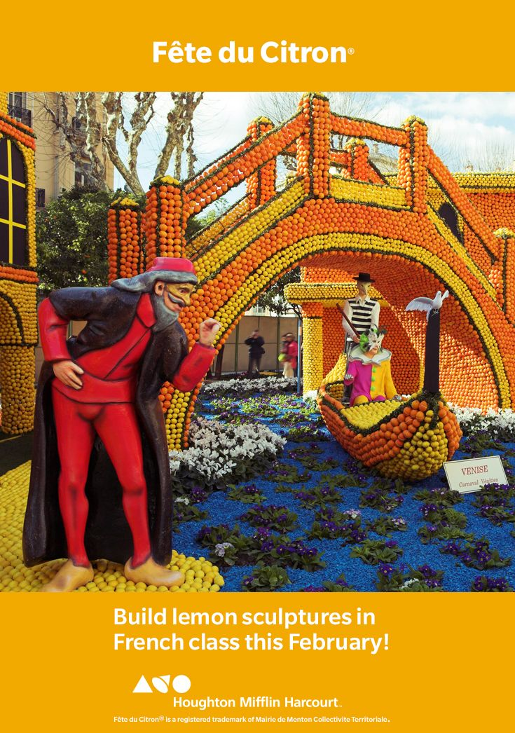 Have you ever seen an entire sculpture garden made of lemons? Neither have most people, except those lucky enough to have witnessed the town of Menton's annual Fête du citron, which begins February the 13th. Read more about in Bien dit! Level 1 Géoculture.  Your students can also learn about the festival on the official website, available in both French and English, and as an accompanying activity perhaps even build their own lemon sculpture in French class.