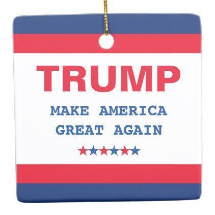 Make America Great Again Donald Trump Christmas Ceramic Ornament - white gifts elegant diy gift ideas