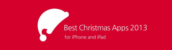 Best Christmas 2013 Apps for iPhone & iPad