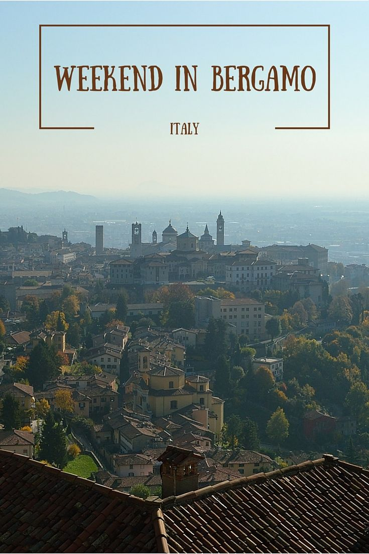Weekend in Bergamo is an unforgettable experience. Going to Bergamo feels like a time travel to the Middle Ages!