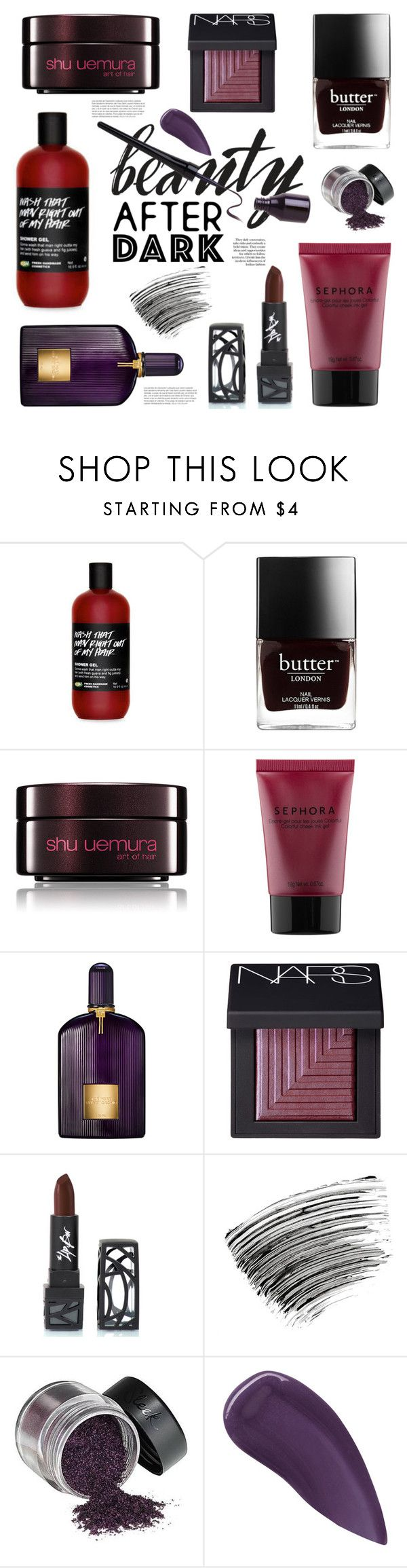 """""""Beauty After Dark"""" by chezamanda ❤ liked on Polyvore featuring beauty, Butter London, shu uemura, Sephora Collection, Tom Ford, NARS Cosmetics, The Lip Bar, Bobbi Brown Cosmetics and Lipstick Queen"""