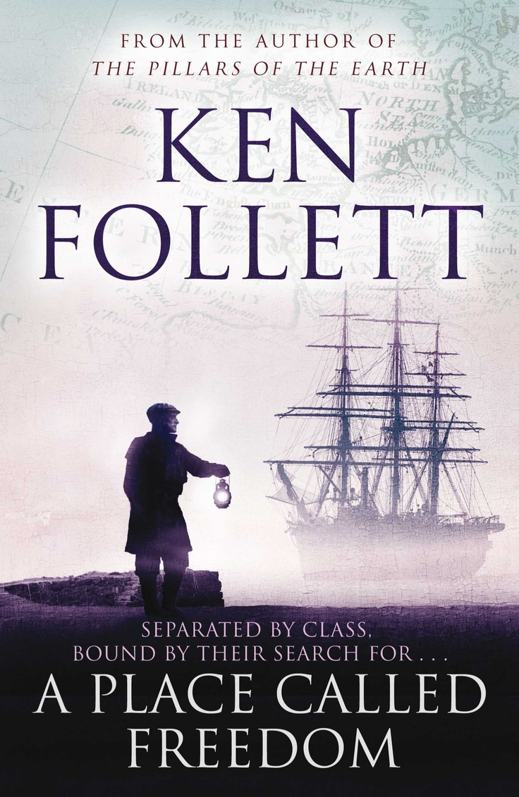 A PLACE CALLED FREEDOM KEN FOLLETT #BOOK #PAN