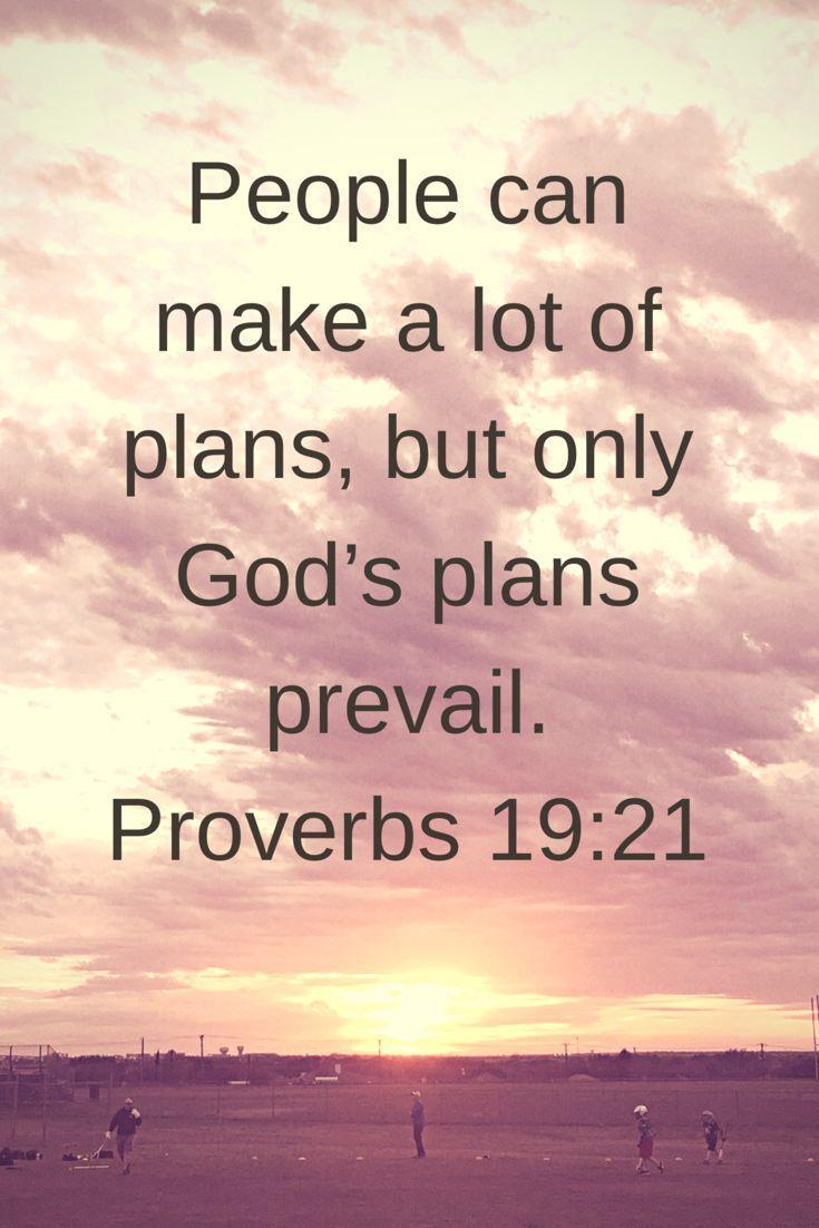 Proverbs 19 21 Faith Bible Faith Quotes Inspirational Bible Quotes