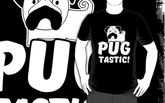 Pug Tastic  Unsere Hunde-T-Shirts sind perfekt Hunde zu halten von Abwurf oder eine Erklärung auf jeden Fall machen Sie teilnehmen.  http://www.redbubble.com/de/people/eaglestyle/works/24965848-pug-tastic