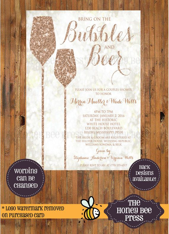 Bubbles and Beer - Bubbles and Bliss - Champagne - Bridal Shower, Engagement Party, Couples Shower Invitation - Item 0284  Size: 5 x 7 Wording
