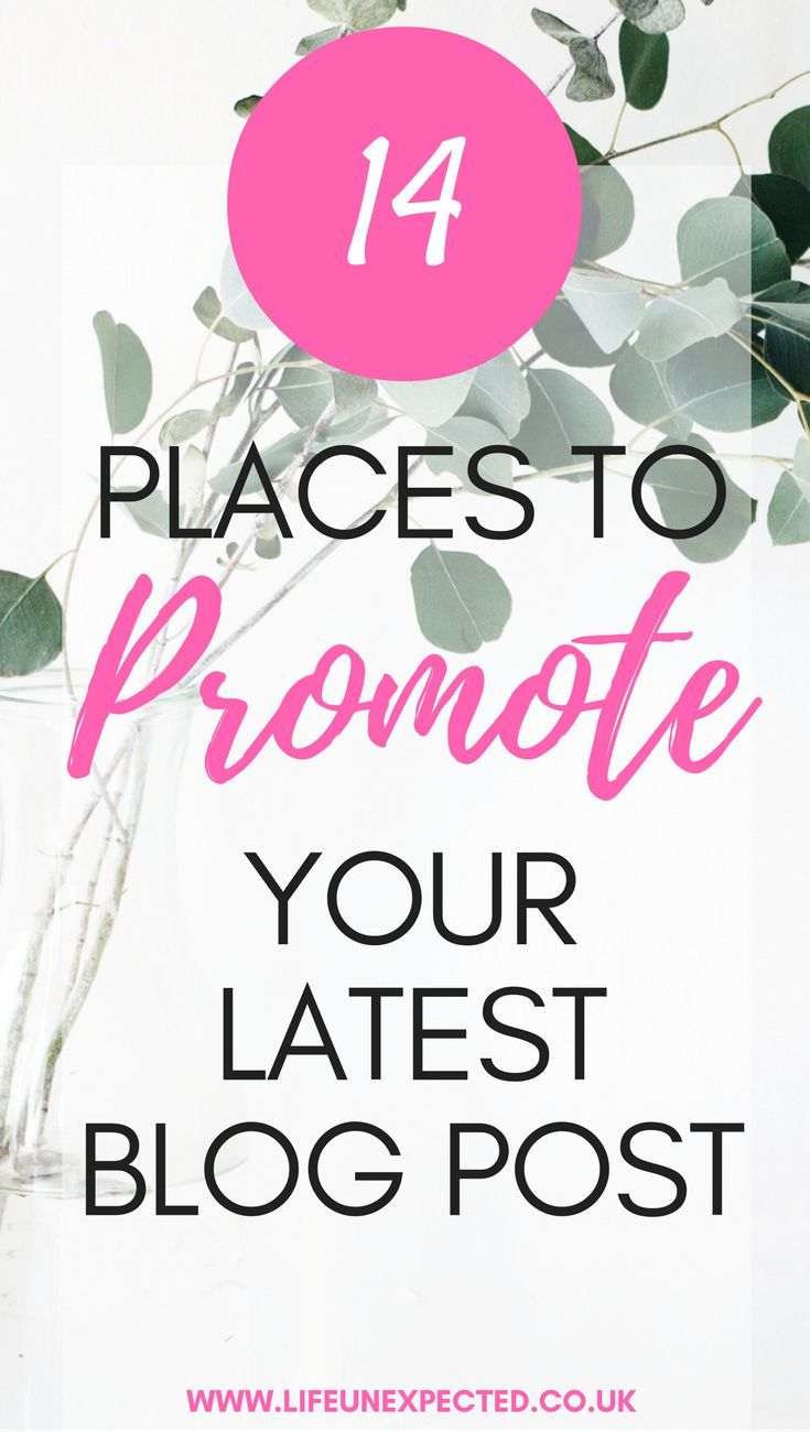 14 places to promote your latest blog post.