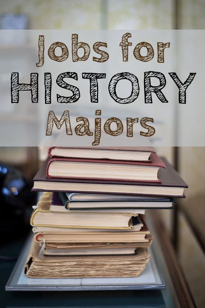 20+ Jobs That Prove History Majors Aren\u0027t Stupid career History