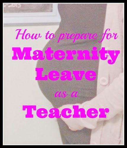 For the way future! Best of 2014 - How to prepare for maternity leave as a high school Spanish teacher