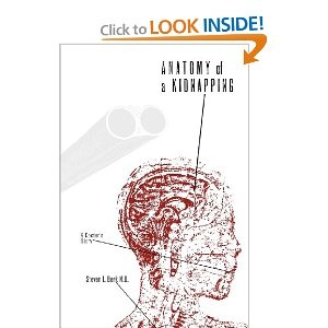 Want to read: Anatomy of a Kidnapping, a true story by the dean of Texas Tech's medical school.