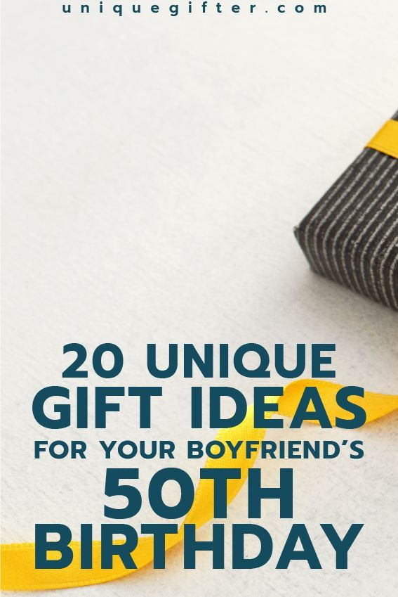 gift ideas for your boyfriend's 50th birthday | Milestone Birthday Ideas | Gift Guide for Boyfriend | Fiftieth Birthday Presents | Creative Gifts for Men | Gift Tips for Partners