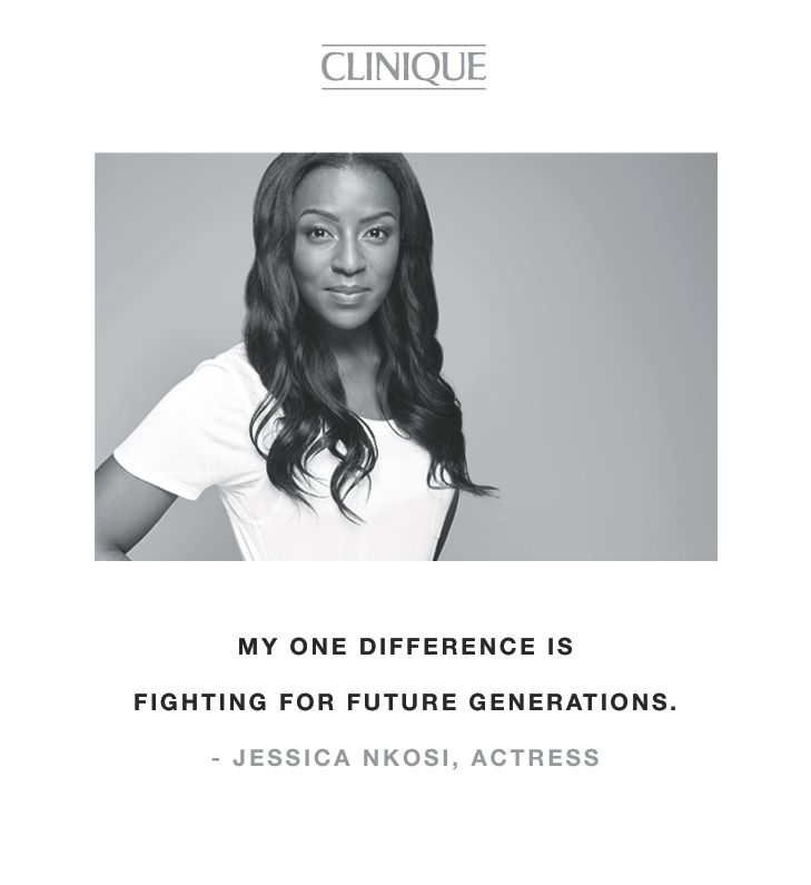 """My one difference is fighting for future generations."" -Jessica Nkosi, actress"