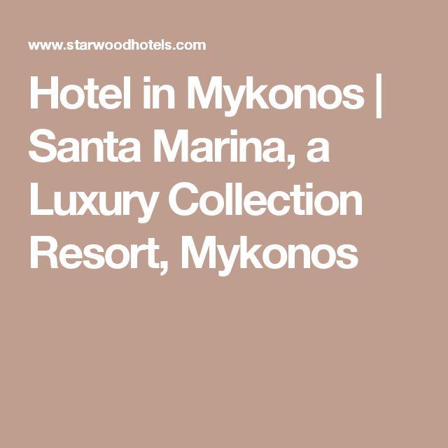 Hotel in Mykonos | Santa Marina, a Luxury Collection Resort, Mykonos
