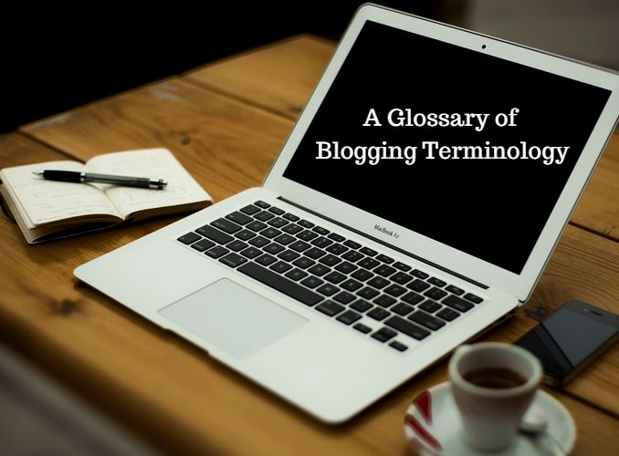 A Glossary of Blogging Terminology - A PDF Handout