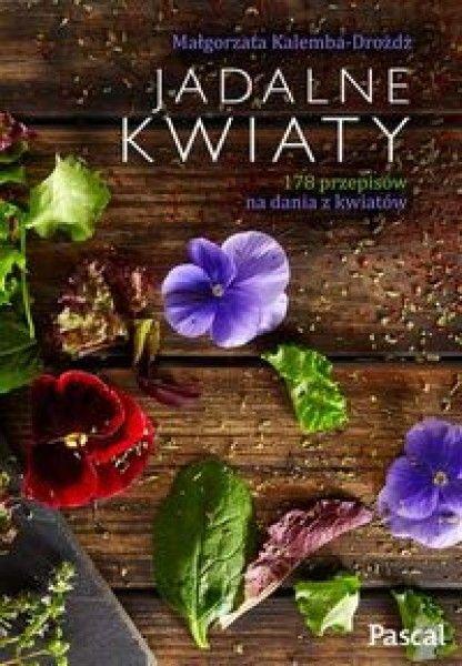 Słodkie pierwiosnki, kwaśne begonie, goryczkowe aksamitki, pikantne nasturcje, aromatyczne fiołki i dziki bez. Kwiaty mogą nie tylko przepięknie wyglądać, ale doskonale…smakować. Jak je wykorzystać w kuchni jako ozdobę, aromatyczny do...