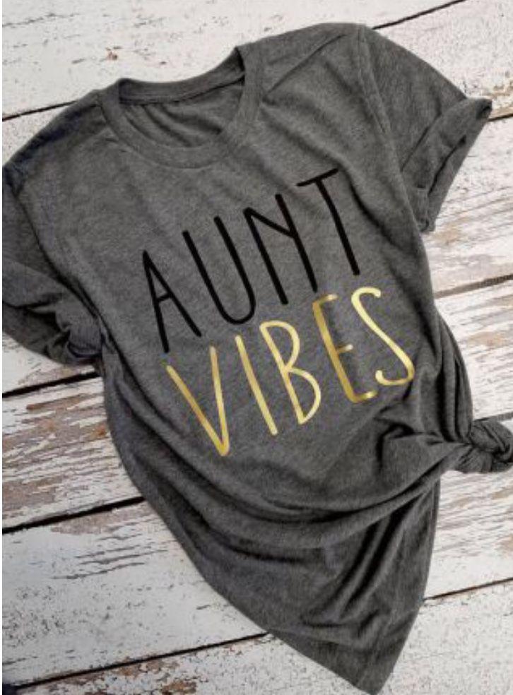 67d586815 Aunt vibes | Cricut Ideas | Aunt shirts, Clothes, Shirts