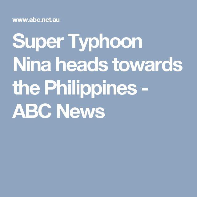 Super Typhoon Nina heads towards the Philippines - ABC News