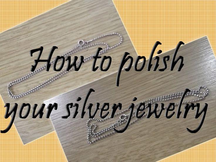 How to polish your silver jewelry - Πώς γυαλίζουμε ασημένια κοσμήματα