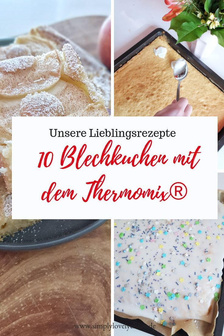 Meine 10 Lieblings-Blechkuchen-Rezepte aus dem Thermomix