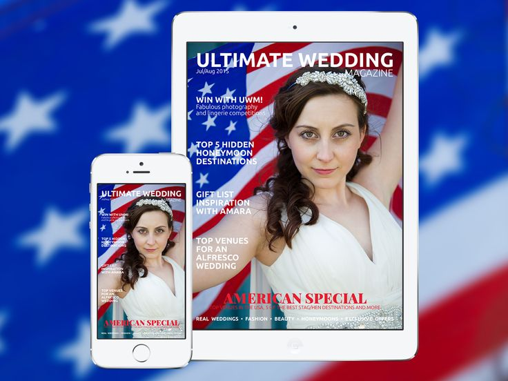 Our very special #July4th themed cover! Available now across all iOS and Android devices. Free for new readers. #bridal #engaged #digitalmagazine #wedding