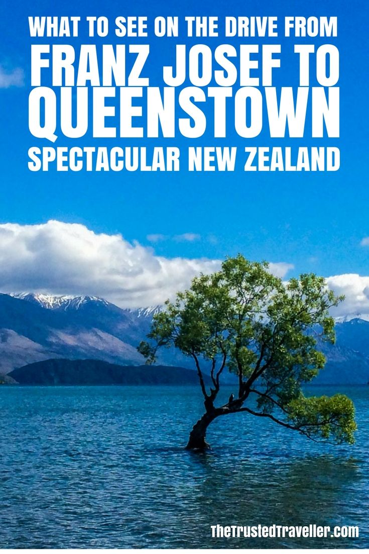 The Spectacular Drive From Franz Josef To Queenstown Queenstown New Zealand Travel Oceania Travel